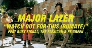 Video: Major Lazer - Watch Out For This (Bumaye) (feat. Busy Signal, The Flexican & FS Green)